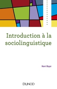 Henri Boyer - Introduction à la sociolinguistique.