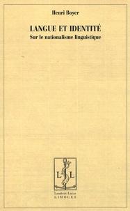Henri Boyer - Langue et identité - Sur le nationalisme linguistique.