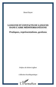 Henri Boyer - Langues et contacts en langues dans l'aire méditerranéenne.