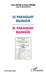 Henri Boyer - Le Paraguay bilingue.