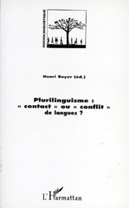 Henri Boyer - Plurilinguisme - Contact ou conflit de langues ?.