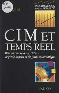 Henri Brenier et Christian Panetto - CIM et temps réel.