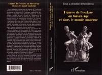 Henri Bresc - Figures de l'esclave au Moyen-âge et dans le monde moderne - Actes de la table ronde organisée les 27 et 28 octobre 1992.