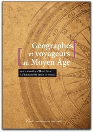 Géographes et voyageurs au Moyen Age