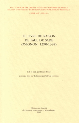 Henri Bresc - Le Livre de raison de Paul de Sade (Avignon, 1390-1394).