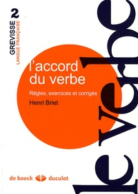 Henri Briet - L'accord du verbe - Règles, exercices et corrigés.