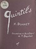 Henri Brochet et F. Brochet - Quintils.