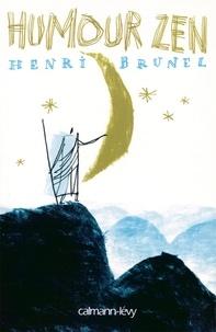 Henri Brunel - Humour zen.