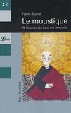 Henri Brunel - Le moustique - 70 histoires zen pour rire et sourire.