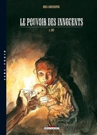 Henri Brunschwig et Laurent Hirn - Le pouvoir des innocents cycle 1 Tome 2 : Amy.