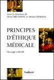 Henri Brunswic et  Collectif - Principes d'éthique médicale.