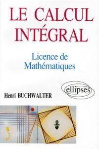 Le calcul intégral en licence de mathématiques.pdf