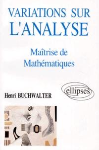 VARIATIONS SUR LANALYSE EN MAITRISE DE MATHEMATIQUES.pdf