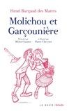 Henri Burgaud des Marets - Molichou et la garçounière - Edition en saintongeais.