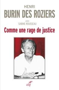 Henri Burin des Roziers et Henri Burin des Roziers - Comme une rage de justice.