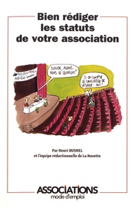 Henri Busnel - Bien rédiger les statuts de votre association.