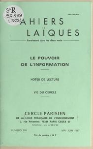 Henri Caillavet et Pierre Lamarque - Le pouvoir de l'information - Notes de lecture. Vie du Cercle.