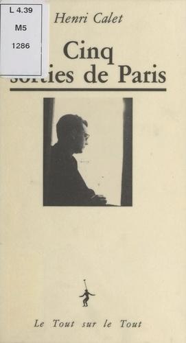 Cinq sorties de Paris