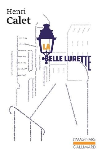 Henri Calet - La belle Lurette.