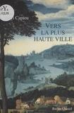 Henri Capieu - Vers la plus haute ville.