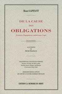 De la cause des obligations - (Contrats, engagements unilatéraux, legs).pdf