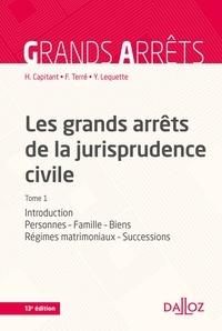 Henri Capitant et François Terré - Les grands arrêts de la jurisprudence civile T1 - Personnes, famille, biens, régimes matrimoniaux, successions.