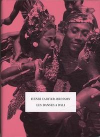 Henri Cartier-Bresson - Les danses à Bali.