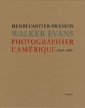 Henri Cartier-Bresson et Walker Evans - Photographier l'Amérique - 1929-1947.