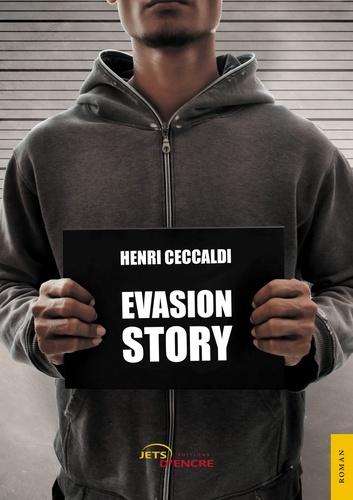 Henri Ceccaldi - Evasion story.