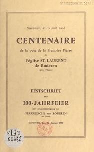 Henri Cetty - Centenaire de la pose de la première pierre de l'église St-Laurent de Roderen, près Thann - Le 10 août 1958.
