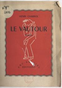 Henri Chabrol - Le vautour.