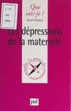Henri Chabrol et Paul Angoulvent - Les dépressions de la maternité.