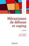 Henri Chabrol et Stacey Callahan - Mécanismes de défense et coping - 3e éd..