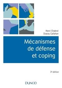 Henri Chabrol et Stacey Callahan - Mécanismes de défense et coping.
