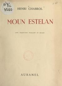 Henri Chabrol - Moun Estelan (étoiles de mon ciel) - Recueil bilingue.