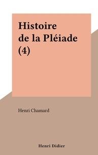 Henri Chamard - Histoire de la Pléiade (4).