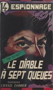 Henri Chamelet - Le diable à sept queues.