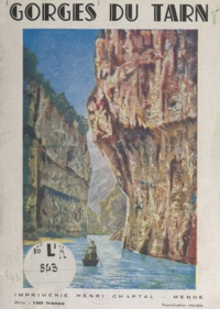 Henri Chaptal et J. Girou - Gorges du Tarn.