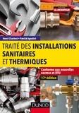 Henri Charlent et Patrick Agostini - Traité des installations sanitaires et thermiques.
