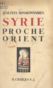 Henri Charles et Michel d'Herbigny - Jésuites missionnaires. Syrie, Proche-Orient.