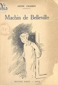 Henri Chassin et José Almira - Machin de Belleville.