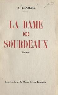 Henri Chazelle - La dame des Sourdeaux.