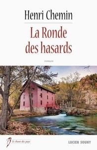 Téléchargez des livres en ligne gratuitement à lire La Ronde des hasards  - Roman policier par Henri Chemin en francais iBook