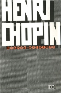 Henri Chopin - Graphe-Machines.