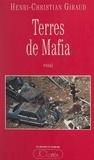 Henri-Christian Giraud - Terres de mafia.