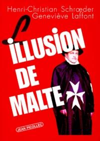Henri-Christian Schroeder et Geneviève Laffont - L'illusion de Malte.