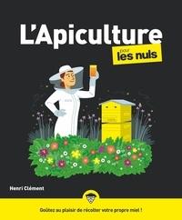 Henri Clément - L'apiculture pour les Nuls.