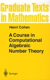 Henri Cohen - A Course in Computational Algebraic Number Theory.