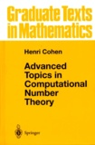 Henri Cohen - Advanced Topics in Computional Number Theory.