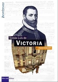 Henri Collet - Tomas Luis de Victoria.
